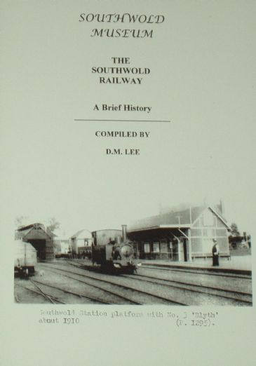 The Southwold Railway - A Brief History, by D. Lee
